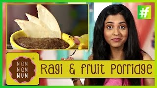 How To Make Ragi And Fruit Porridge | Nameeta Sohoni |#fame food