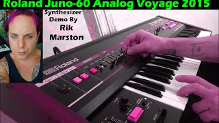 "Roland Juno-60 ""Analog Voyage 2015"" Rik Marston Synthesizer"