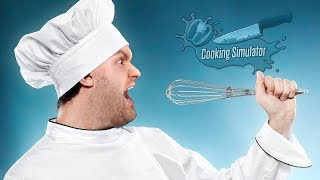 ШОК! ПОВАР ПОТЕРЯЛ ГОЛОС! ► Cooking Simulator |3| Прохождение