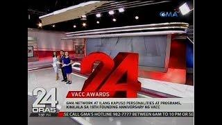 24 Oras: GMA Network at ilang Kapuso at programs, kinilala sa 19th Founding Anniversary ng VACC