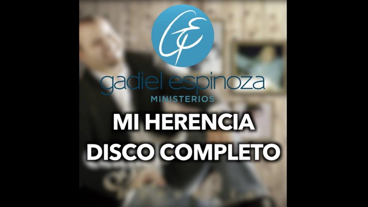 disco mi herencia gadiel espinoza