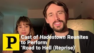 Eva Noblezada, Reeve Carney, and more Hadestown Cast Reunite to Perform 'Road to Hell (Reprise)'