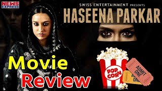 Haseena Parkar movie review| Shraddha Kapoor| Siddhanth Kapoor