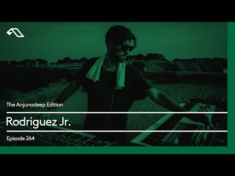 The Anjunadeep Edition 264 with Rodriguez Jr.