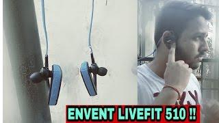 Envent LiveFit 510 !! The Best Waterproof BT Earphone !!