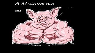 �������� ���� Машина для свиней.  Обзор игры Amnesia A Mashine for pigs ������