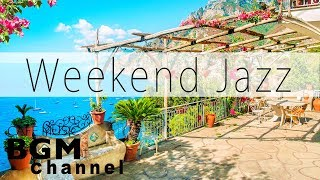 Weekend Jazz Mix - Chill Out Jazz Hiphop Music & Smooth Jazz - Have a Nice Weekend.