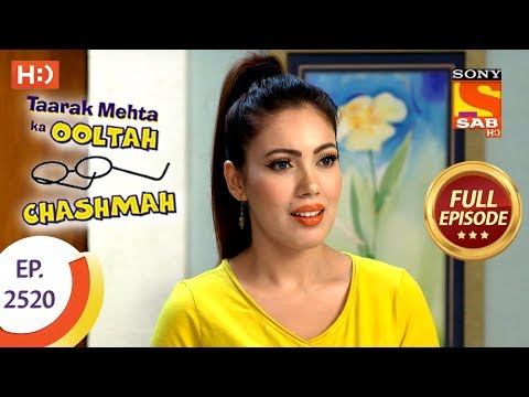 Taarak Mehta Ka Ooltah Chashmah – Ep 2520 – Full Episode – 27th July, 2018