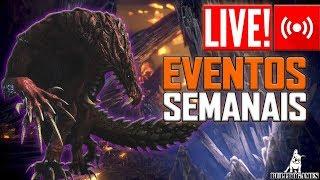 LIVE - MONSTER HUNTER WORLD - EVENTOS DA SEMANA COM OS INCRITOS!