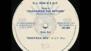 DJ Ron & E.Q.P - Crackman The Return