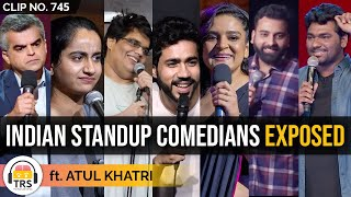 The REALITY Of Stand-Up Comedians In India ft. Atul Khatri   TRS Clips