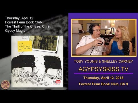 "Book Club - Ch 9 ""Gypsy Magic"" from The Thrill of The Chase by Forrest Fenn"