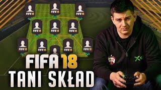 FIFA 18 | Pierwszy TANI skład!