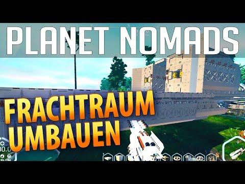 PLANET NOMADS #034 | Frachtraum umbauen | Gameplay German Deutsch