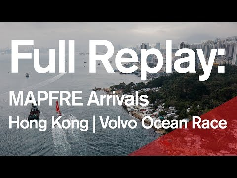 Full Replay: MAPFRE Arrival in Hong Kong | Volvo Ocean Race
