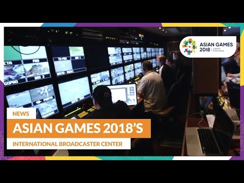 News - Asian Games 2018's International Broadcaster Center