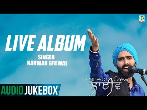 Kanwar Grewal | Live Full Album | (Audio Jukebox) | Latest Punjabi Songs 2018 | Finetone