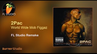 2pac world wide mob figgaz instrumental remake