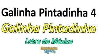 Baixar Galinha Pintadinha - Galinha Pintadinha 4 - Letra / Lyrics