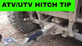 ATV/UTV HITCH TIP...