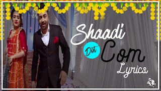 Shaadi Dot Com | Lyrics | Sharry Mann | Latest Punjabi Songs | Syco TM