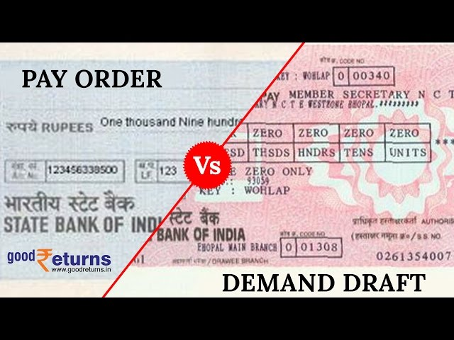 What Is The Difference Between Pay Order And Demand Draft Goodreturns
