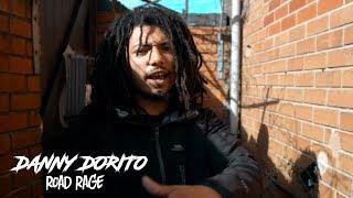 JDZmedia - Danny Dorito [ROAD RAGE] [PT.2]