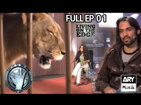 LIVING ON THE EDGE | 'Full Episode 01' | ARY Musik