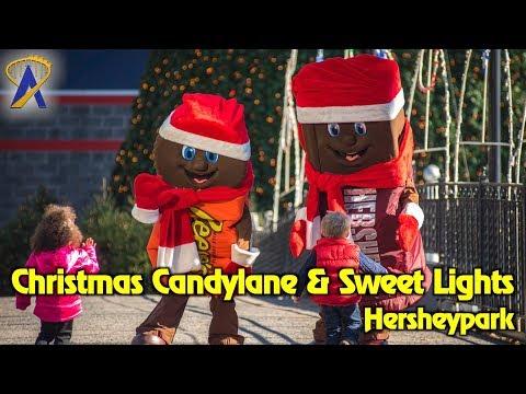 Hersheypark Christmas Candylane And Hershey Sweet Lights