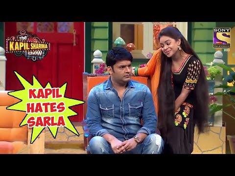 Kapil Hates Sarla Gulati - The Kapil Sharma Show