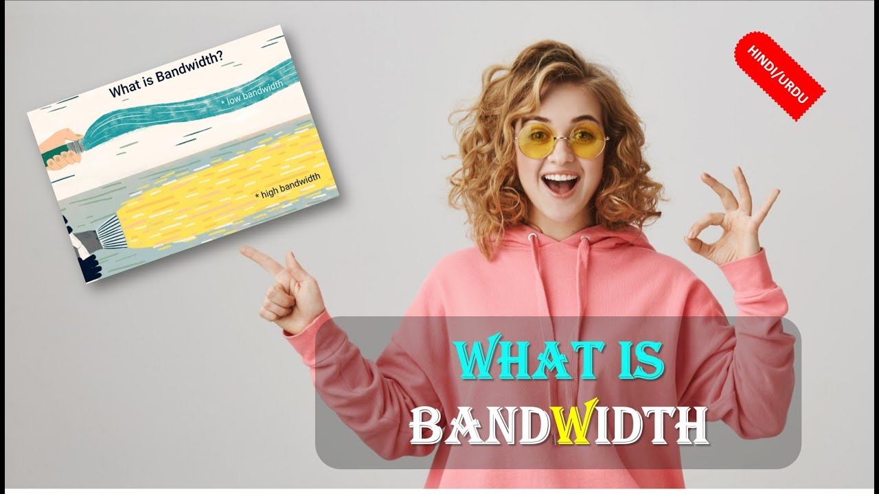 What is Bandwidth in HINDI