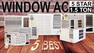 5 Best 1.5 Ton 5 Star Window AC