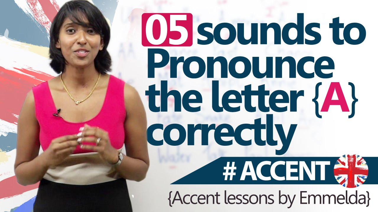letter accents pronunciation 5 sounds to pronounce the letter a correctly accent 16385 | maxresdefault