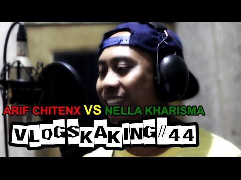 ARIF CITENX Vs NELLA KHARISMA   VLOG SKAKING #44