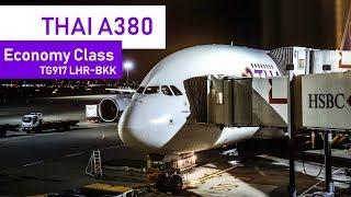 Thai Airways (Economy)   Airbus A380   London Heathrow - Bangkok