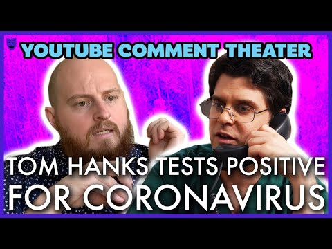 TOM HANKS TESTS POSITIVE FOR CORONAVIRUS | YouTube Comment Theater
