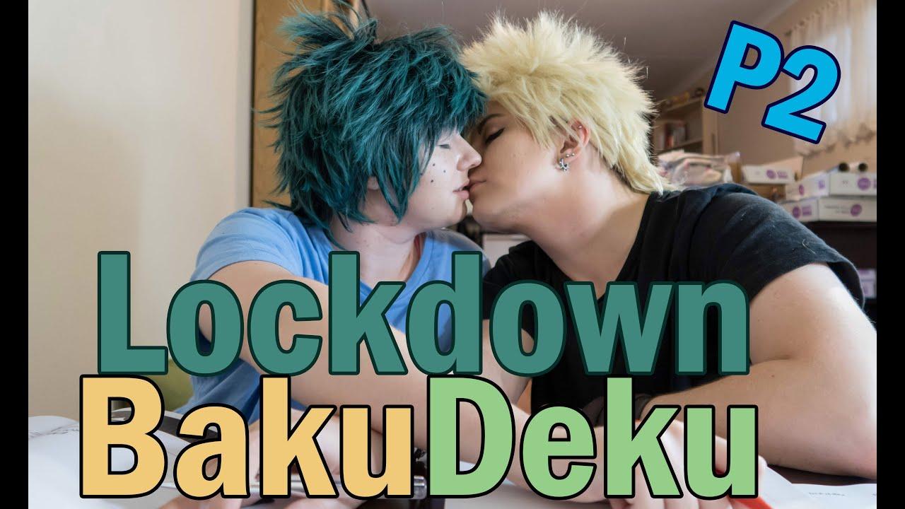BakuDeku - Lockdown Life [Part 2]