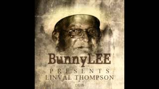 Bunny Lee Presents Linval Thompson & Dubs (Full Album)