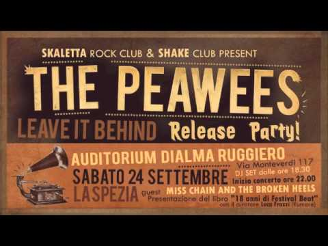 "the PEAWEES ""Gonna Tell"" (from ""Leave it Behind"", 2011)"