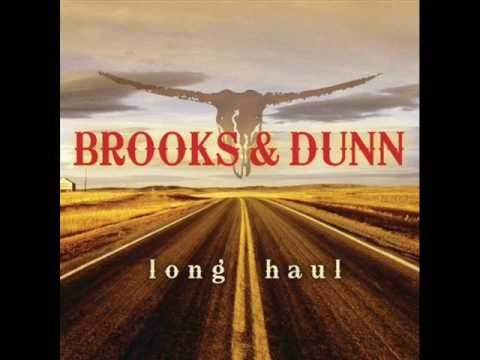 The Long Haul - Brooks & Dunn