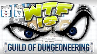 ► WTF Is... - Guild of Dungeoneering ?