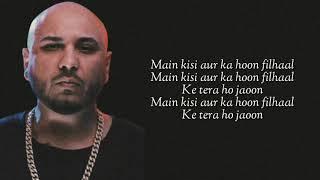 Gambar cover Filhall (Lyrics) B Praak | Akshay Kumar | Nupur Sanon | Jaani