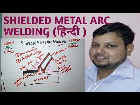 Shielded Metal Arc Welding (हिन्दी )