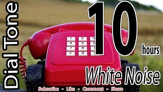 Download Dial Tone- Relaxing White Noise- 10 hours MP3 song and Music Video