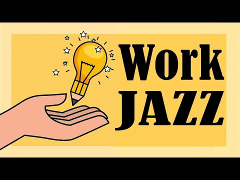 Work and Study JAZZ - Concentration Piano JAZZ for Work and Stduy