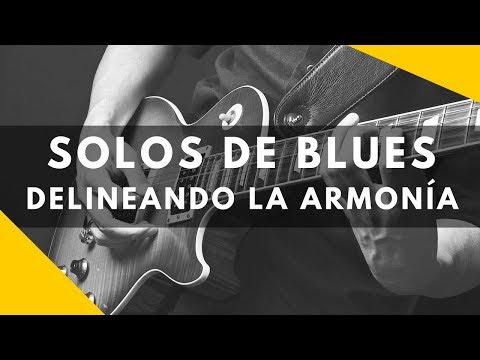 Masterclas - Solos de Blues - Delineando la armonía