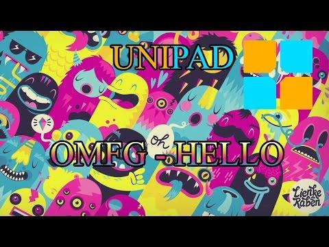 unipad OMFG - HELLO + project file