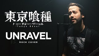 UNRAVEL - Tokyo Ghoul Opening 1 (English OP cover by Jonathan Young)