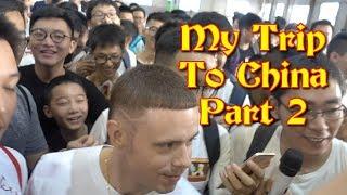 My China Trip Part 2