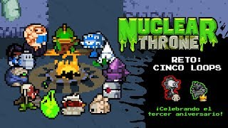 Nuclear Throne: Cinco Loops - Pep en directo